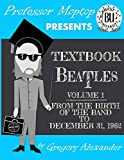 img - for Professor Moptop's Textbook Beatles book / textbook / text book
