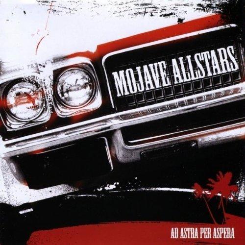 Ad Astra Per Aspera by Mojave Allstars