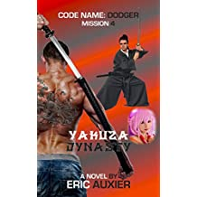 Yakuza Dynasty: Code Name: Dodger Mission 4