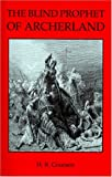 The Blind Prophet of Archerland, H. R. Coursen, 1930648782