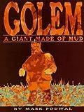 Golem, Mark H. Podwal, 0688138128