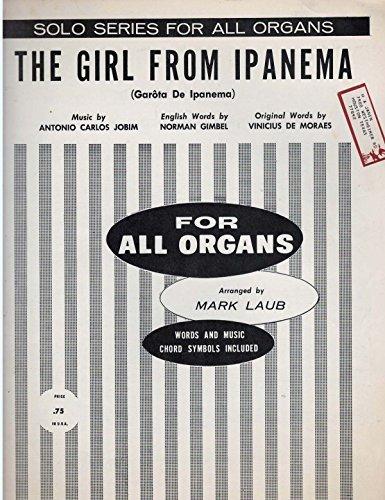 Organ Solo Sheet Music (The Girl From Ipanema (Garota De Ipanema) (Solo Series for all Organs))