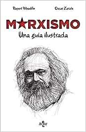 Marxismo: Una guía ilustrada Filosofía - Filosofía y
