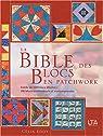 La Bible des blocs en patchwork par Eddy