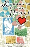 Keepsakes for the Heart, Amelia Townsend and Dink Shackleford, 1570722013
