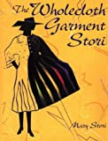 The Wholecloth Garment Stori, Mary Stori, 1574327186