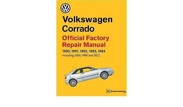 volkswagen corrado official factory repair manual 1990 94 official rh amazon es vw corrado repair manual pdf vw corrado owners manual