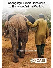 Changing Human Behaviour to Enhance Animal Welfare