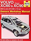 xc90 service manual - Volvo XC60 & XC90 Diesel Owners Workshop Manual: 2003 - 2013 (Haynes Service and Repair Manuals) by M. R. Storey (2014-02-20)