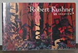 Robert Kushner : On Location, Robert Kushner, 0977496554