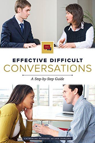 Effective Difficult Conversations: A Step-by-Step
