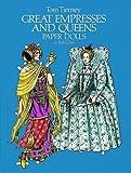 Great Empresses and Queens Paper Dolls in Full Color (Empresses & Queens)