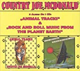 Country Joe McDonald - Animal Tracks / Rock And Roll Music From The Planet Earth (Digipak) by Country Joe McDonald (2015-08-03)