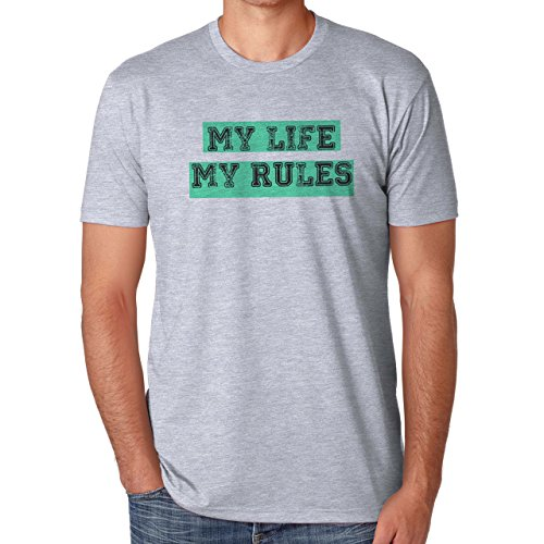My Life My Rules Quote Herren T-Shirt