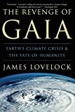 Image of The Revenge of Gaia: Earth's Climate Crisis & The Fate of Humanity