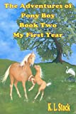 The Adventures of Pony Boy, K. L Stock, 0984920137