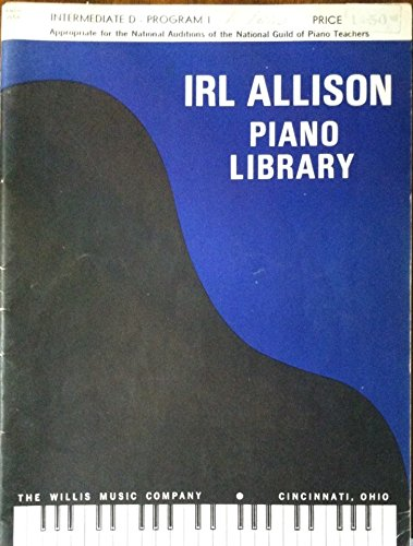 Allison Piano (Irl Allison Piano Library Intermediate D, Program 1)