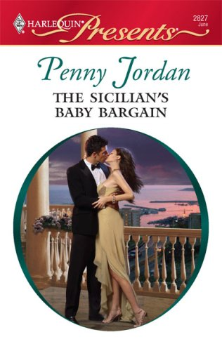book cover of The Sicilian\'s Baby Bargain