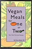 Vegan Meals for One or Two, Nancy Berkoff, 0931411238