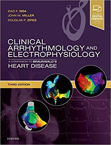 Clinical Arrhythmology And Electrophysiology: A Companion To Braunwald's Heart Disease, 3e por Ziad Issa Md  Mmm