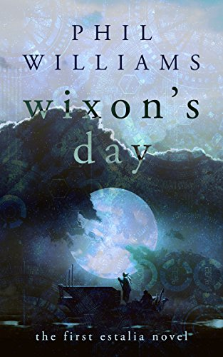 Wixon's Day by [Williams, Phil]
