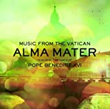 Alma Mater: Featuring The Voice of Pope Benedict XVI