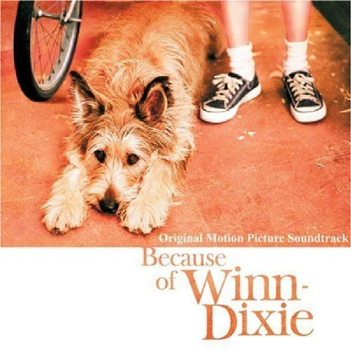 because-of-winn-dixie-soundtrack-edition-2005-audio-cd