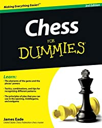 Chess For Dummies: Third Edition