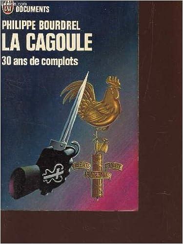 Lire en ligne La cagoule : 30 ans de complots epub pdf