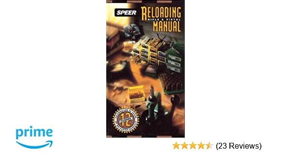 amazon com speer reloading manual for rifle and pistol no 12 rh amazon com speer reloading manual 14 speer reloading manual 14 download