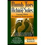 Numb Toes and Aching Soles: Coping with Peripheral Neuropathy (Numb Toes Series, V. 1)