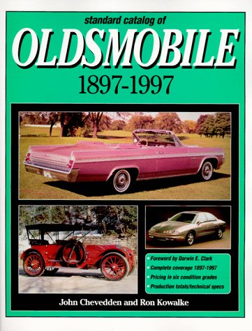 Standard Catalog of Oldsmobile 1897-1997 (Automotive History and Personalities)