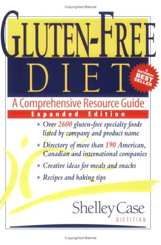 Gluten-Free Diet: A Comprehensive Resource Guide (Free Case Diet Gluten Shelley)