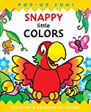 img - for Snappy Little Colors (Snappy Pop-Ups) by Kate Lee (2012-09-04) book / textbook / text book