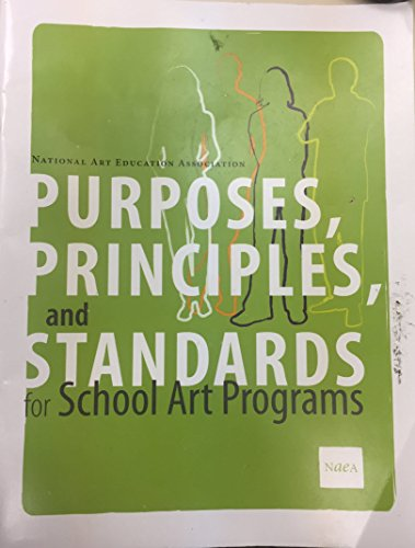 Purposes, Principles, and Standards for School Art Programs