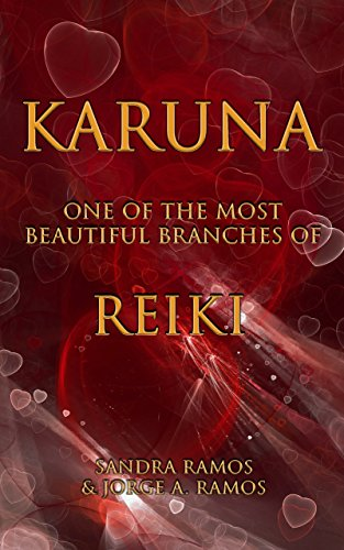 Karuna: One of The Most Beautiful Branches of Reiki