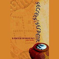 Secrets of the Serpent