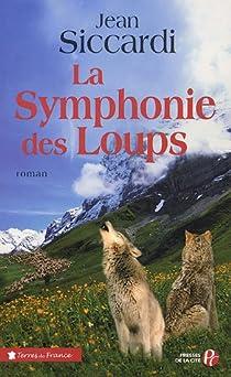 La symphonie des loups par Siccardi