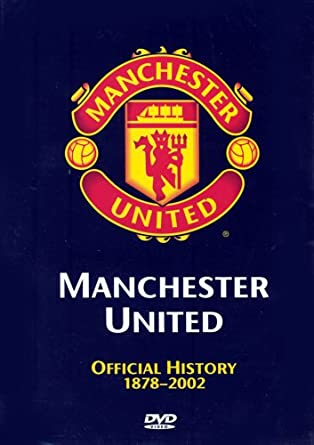 amazon com manchester united fc official history 1878 2002 dvd movies tv amazon com