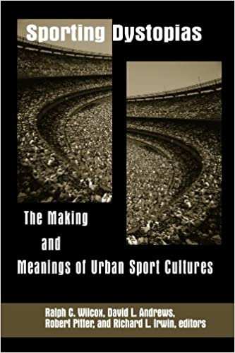 Book Sporting Dystopias (Suny Series on Sport, Culture, and Social Relations)