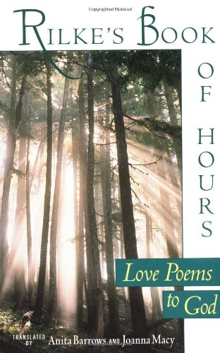Rilke's Book of Hours: Love Poems to God