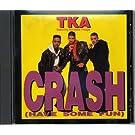 Crash (Have Some Fun)