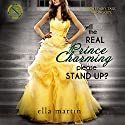 Will the Real Prince Charming Please Stand Up?: Westgate Prep #1 Audiobook by Ella Martin Narrated by Melissa Moran