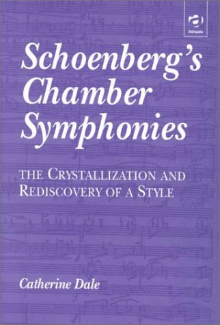 Schoenberg's Chamber Symphonies: The Crystallization and Rediscovery of a Style ebook