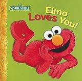 Elmo Loves You! (Sesame Street)