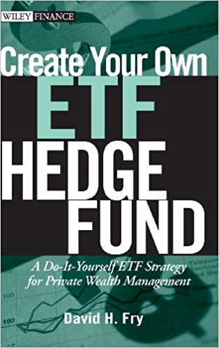 Create your own etf hedge fund a do it yourself etf strategy for create your own etf hedge fund a do it yourself etf strategy for private wealth management 1st edition solutioingenieria Choice Image