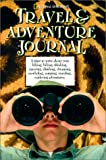 National Geographic Travel and Adventure Journal, U. S. National Geographic Society Staff, 0792282264