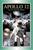 Apollo 12: The NASA Mission Reports Vol 2: Apogee Books Space Series 50