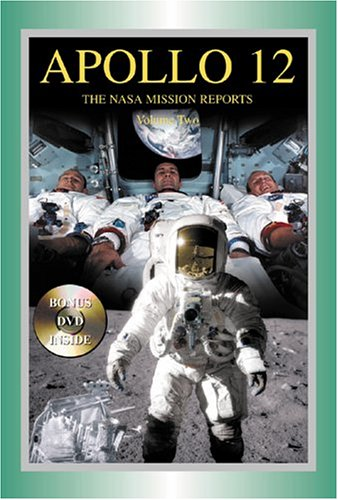 Apollo 12  The Nasa Mission Reports Vol 2  Apogee Books Space Series 50