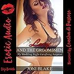 Lacy and the Groomsmen: My Wedding Night Gangbang Surprise   Joni Blake